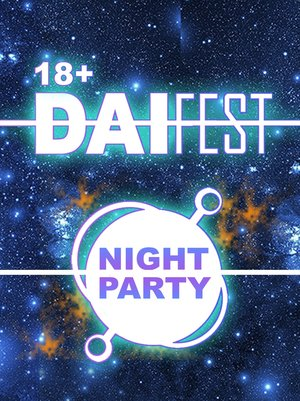 Dai-Fest XII NIGHT-PARTY