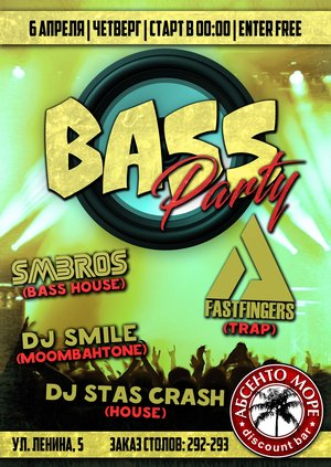 Bass Party