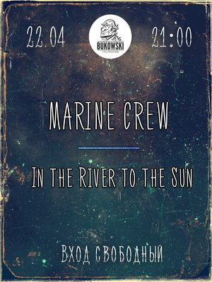 Marine CREW & In the River to the Sun