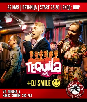 Tequila Band | DJ Smile